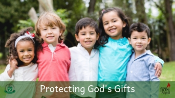 Protecting God's Gifts